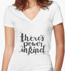 There's Power in Kind Women's Fitted V-Neck T-Shirt