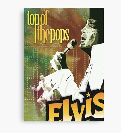 Top of the Pops: Elvis Presley Canvas Print