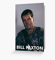 Bill Paxton as Private Hudson Greeting Card