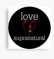 love is supranatural Canvas Print