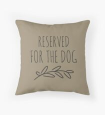 Dogs rule my house Throw Pillow