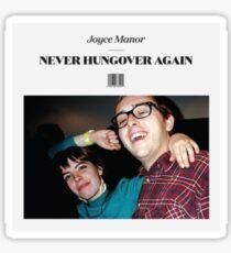 Joyce Manor Never Hungover Again Sticker