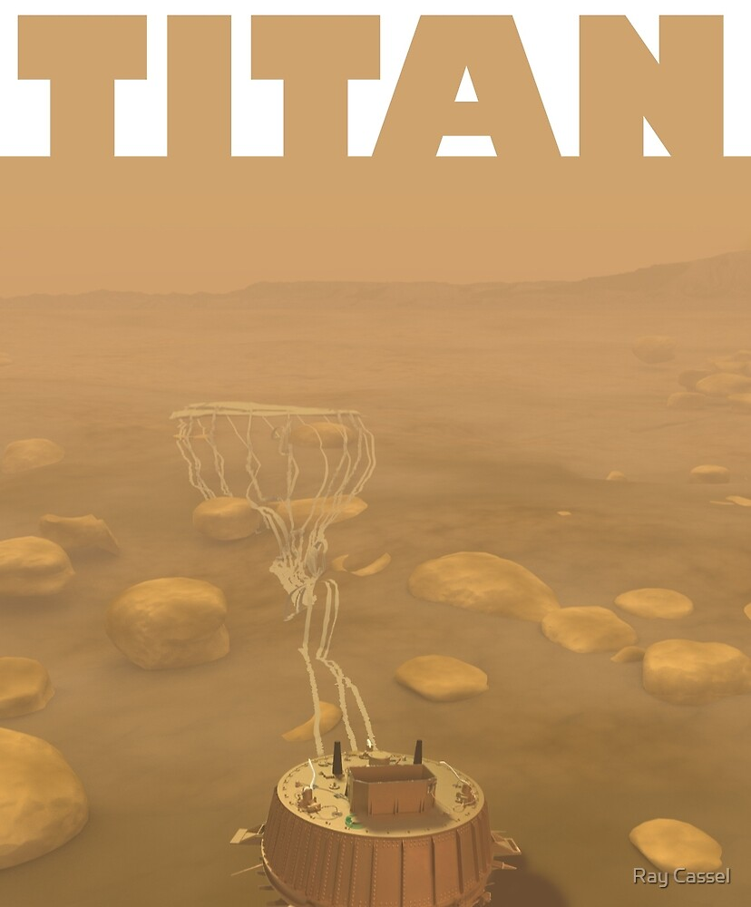 The Huygens Probe on Titan by Ray Cassel