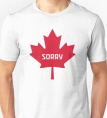 Sorry Canada T-Shirt