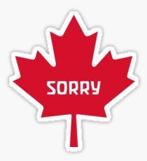 Sorry Canada Sticker