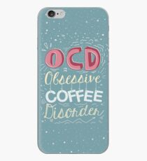 OCD - Obsessive Coffee Disorder iPhone Case