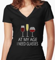 At My Age I Need Glasses Women's Fitted V-Neck T-Shirt