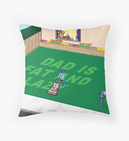 Lazy Dad Throw Pillow