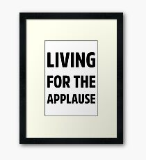 Living For The Applause Lady Gaga Framed Print