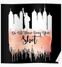 Hamilton - My Shot  Poster