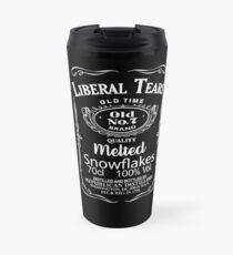 Liberal Tears - A Republicans Favorite Drink! Travel Mug