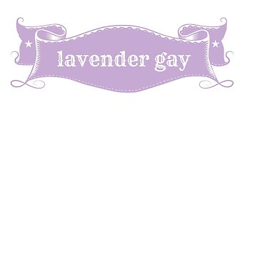 lavender gay by Byacolate
