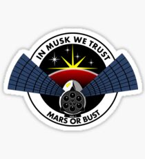 In Musk We Trust, Mars or Bust Sticker