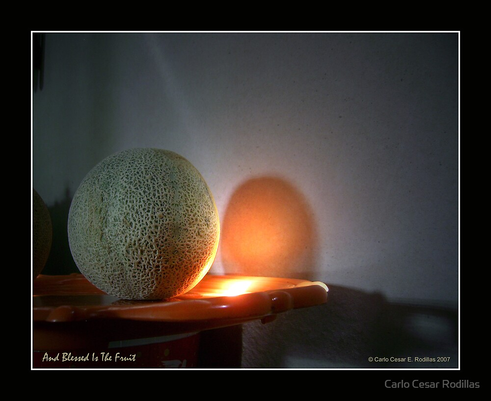 And Blessed Is The Fruit by Carlo Cesar Rodillas