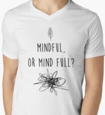 Mindful Men's V-Neck T-Shirt