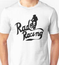 Rad Racing Unisex T-Shirt