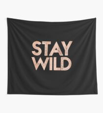 STAY WILD Rose Gold Vintage Adventure Quote Text Wall Tapestry
