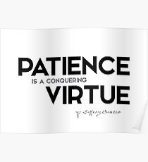 patience is virtue - geoffrey chaucer Poster