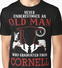 Never Underestimate Old Man Who Graduated From Cornell University Graphic T-Shirt