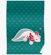 Axolotl Love Poster