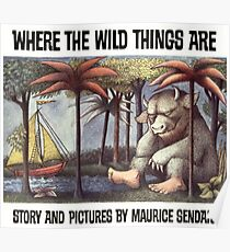 Where the Wild things are by Maurice Sendak Poster