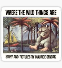 Where the Wild things are by Maurice Sendak Sticker