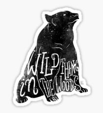 Wild Thing in the Woods Sticker
