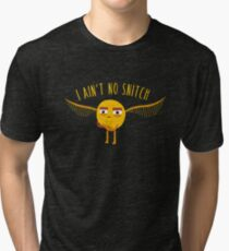 I Ain't No Snitch Tri-blend T-Shirt