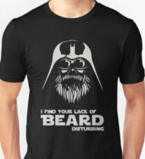 I Find Your Lack Of Beard Disturbing Unisex T-Shirt