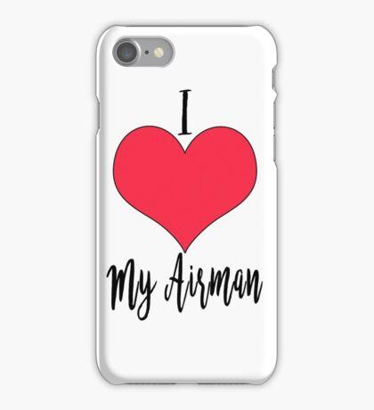 I Love My Airman iPhone Case/Skin