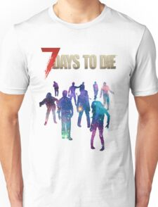 7 Days to Die - Galaxy Unisex T-Shirt