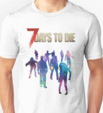 7 Days to Die - Galaxy Unisex T-Shirt