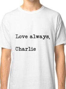 Love Always, Charlie Classic T-Shirt