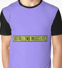 Installing muscles workout Rh1sq Graphic T-Shirt