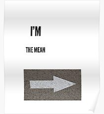 I'm with the mean guy Poster