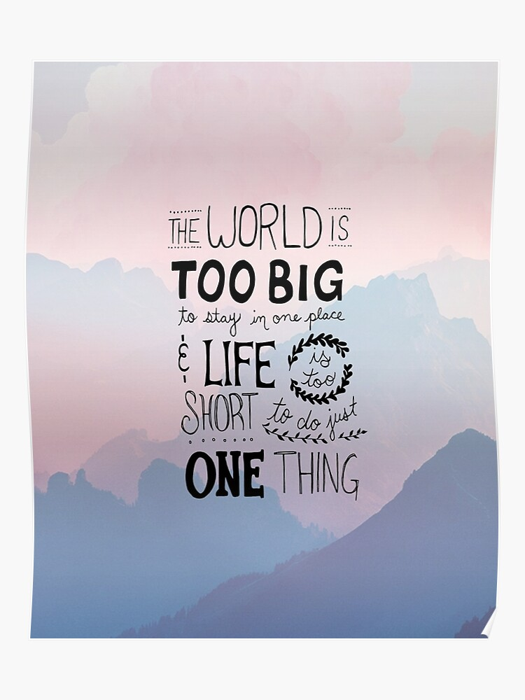 Short Quotes About Life | Travel Quotes Handwritten Life Is Too Short Poster