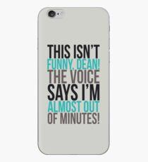 Die Stimme sagt, ich habe fast keine Minuten mehr! iPhone-Hülle & Cover