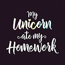 My Unicorn ate my homework by capdeville13