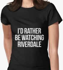 I'd rather be watching Riverdale-- White T-Shirt