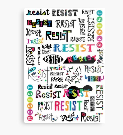 resist them white Metal Print
