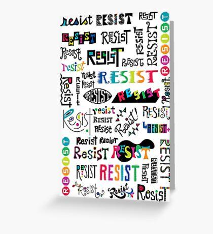 resist them white Greeting Card