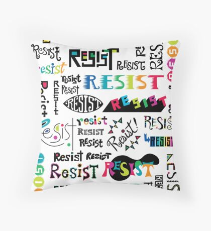 resist them white Throw Pillow