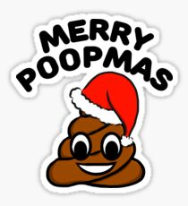 merry poopmas merry christmas i love poop sticker - Christmas Poop
