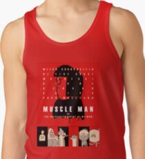 Muscle Man or (The Unexpected Virtue of My Mom) Tank Top