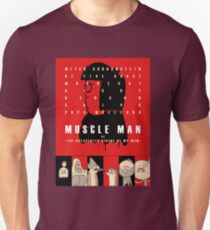 Muscle Man or (The Unexpected Virtue of My Mom) T-Shirt