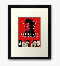 Muscle Man or (The Unexpected Virtue of My Mom) Framed Print