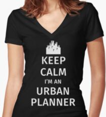 Keep Calm I'm an Urban Planner Women's Fitted V-Neck T-Shirt