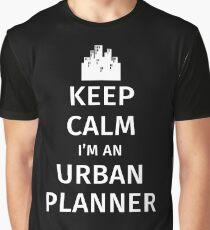Keep Calm I'm an Urban Planner Graphic T-Shirt