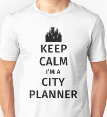 Keep Calm I'm a City Planner Unisex T-Shirt
