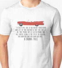 A Bronx Tale Unisex T-Shirt